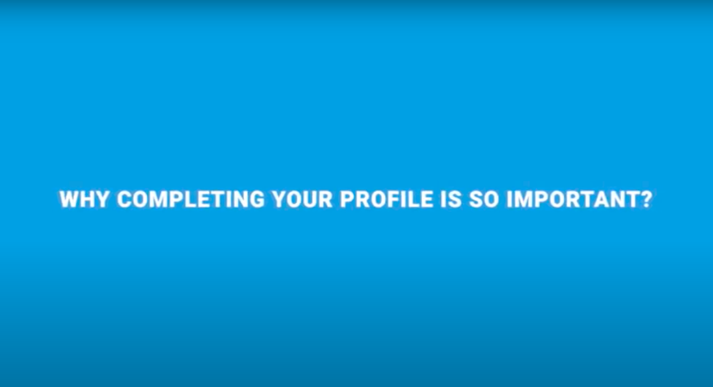 Why Completing Your Profile Is So Important